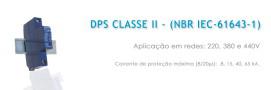 DPS CLASSE II - (NBR IEC-61643-1)